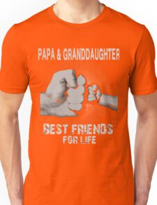 Papa and Granddaughter best friends for life xmas Unisex T-Shirt