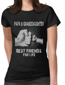 Papa and Granddaughter best friends for life xmas Womens Fitted T-Shirt