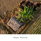 Bagan, Myanmar from above by Jacinthe Brault
