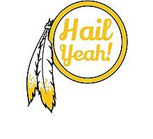 Redskins - Hail Yeah! Photographic Print