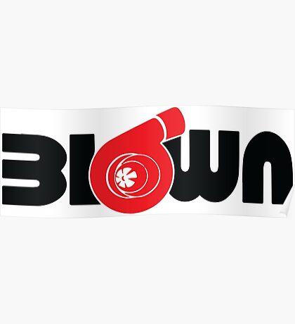 Blown Turbo Poster