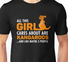 All This Girl Cares About Are Kangaroos Unisex T-Shirt