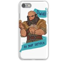 The Soldier Dwarf at Your Service iPhone Case/Skin