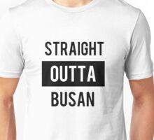 Straight outta Busan Unisex T-Shirt