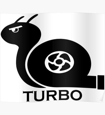 Turbo Snail Poster