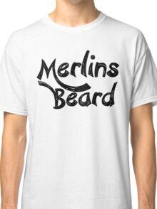 Merlin's Beard Classic T-Shirt
