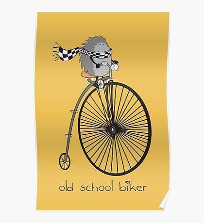old school biker Poster