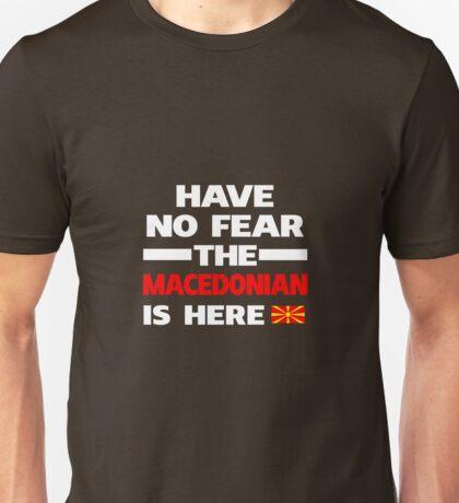 Macedonian Is Here Macedonia Pride Unisex T-Shirt