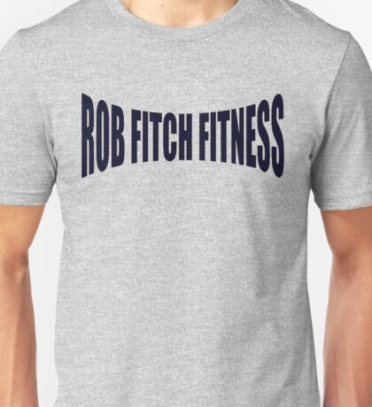 Rob Fitch Unisex T-Shirt