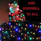 PEACE AND GOODWILL TO ALL CHRISTMAS CARD by Heather Friedman