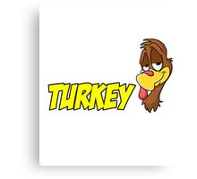 Not A Turkey Woble Thanksgiving Christmas Gift T-Shirt Canvas Print
