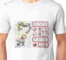 Cannabis status illegal  Unisex T-Shirt