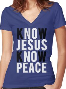 Know Jesus Know Peace Christian  Women's Fitted V-Neck T-Shirt
