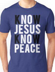 Know Jesus Know Peace Christian  Unisex T-Shirt
