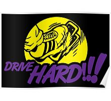 Drive Hard Poster