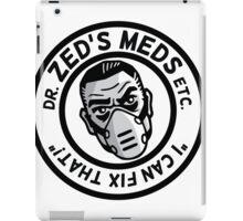 Zed's Meds iPad Case/Skin