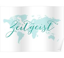 Zeitgeist world map Poster