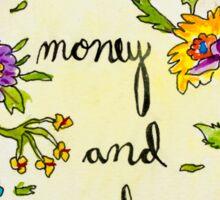 Make money and die Sticker