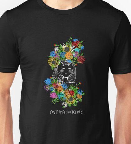 OVERTHINKING. Unisex T-Shirt