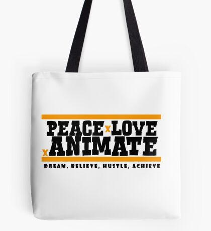 PeacexLovexAnimate the Motto Tote Bag