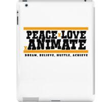 PeacexLovexAnimate the Motto iPad Case/Skin