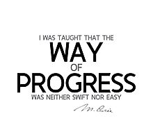 way of progress - marie curie Photographic Print