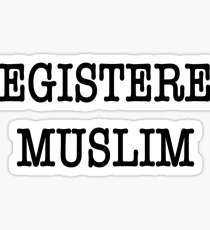 REGISTERED MUSLIM Sticker