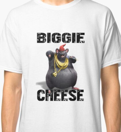 Mind If Biggie Cheese Joins  Classic T-Shirt