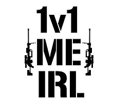 1v1 me irl Photographic Print
