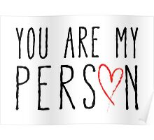 You are my person, text design with red scribble heart Poster