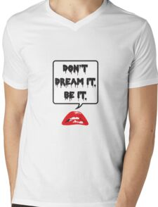 Don't Dream It - Be It T-Shirt