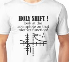 Holy Shift Look Asymptote That Mother Function black Unisex T-Shirt