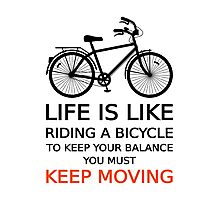 life is like riding a bicycle, text design, word art Photographic Print