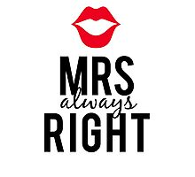 Mrs always right text design with red lips  Photographic Print