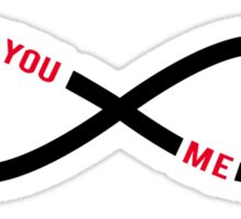never ending love, infinity sign with text you and me Sticker