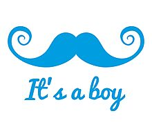 it's a boy text with blue mustache for baby shower Photographic Print