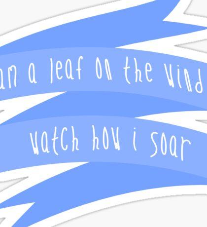 I'm A Leaf On The Wind, Watch How I Soar - Firefly Sticker