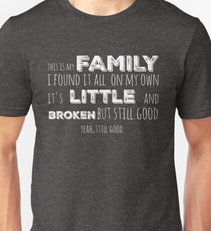 My family in white Unisex T-Shirt