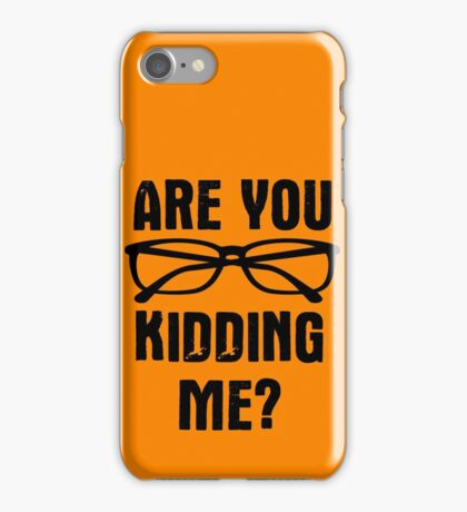 Are you f**king kidding me? iPhone Case/Skin