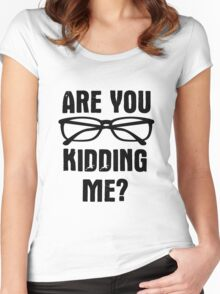 Are you f**king kidding me? Women's Fitted Scoop T-Shirt