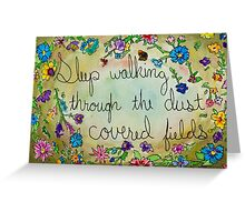 sleep walking through the dust covered fields Greeting Card