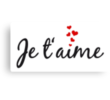 Je t'aime, I love you, French word art with red hearts Canvas Print