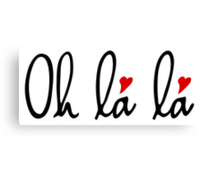 Oh la la, French word art with red hearts Canvas Print
