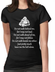 Do Not Walk Behind Me Womens Fitted T-Shirt
