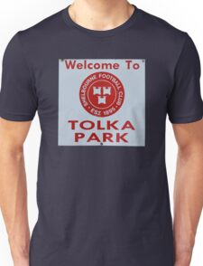 WELCOME TO TOLKA PARK Unisex T-Shirt