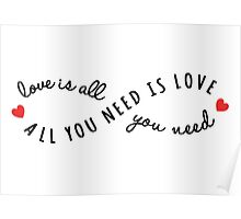 all you need is love, love is all you need Poster