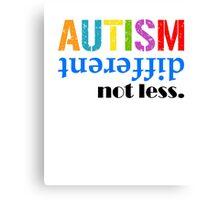 Autism different not less  black Canvas Print