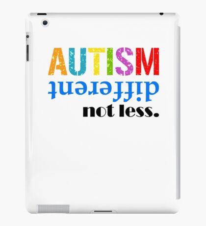 Autism different not less  black iPad Case/Skin