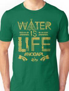 Water Is Life #NODAPL Shirt Unisex T-Shirt