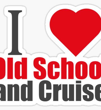 I LOVE OLD SCHOOL LAND CRUISER (I LOVE T SHIRTS) Sticker